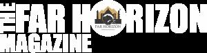 The Far Horizon Magazine